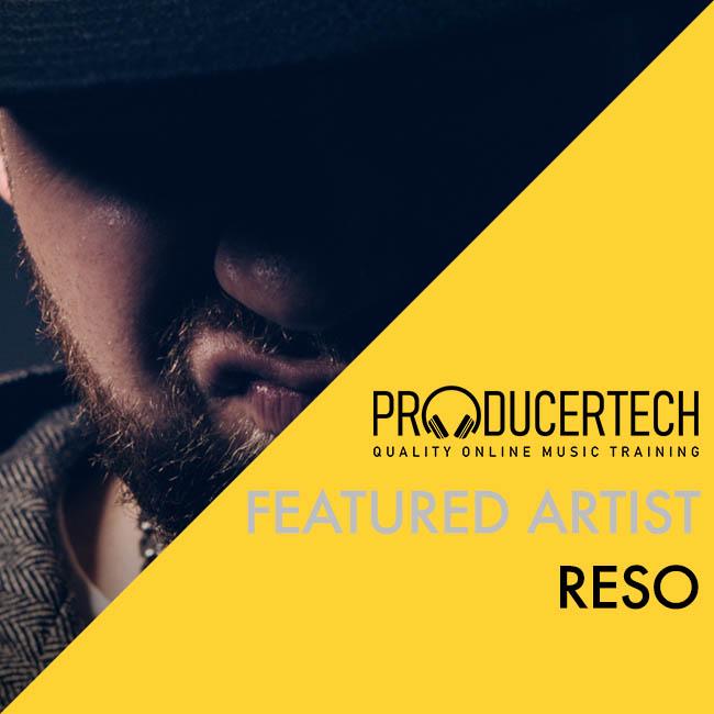 Featured Artist: Reso
