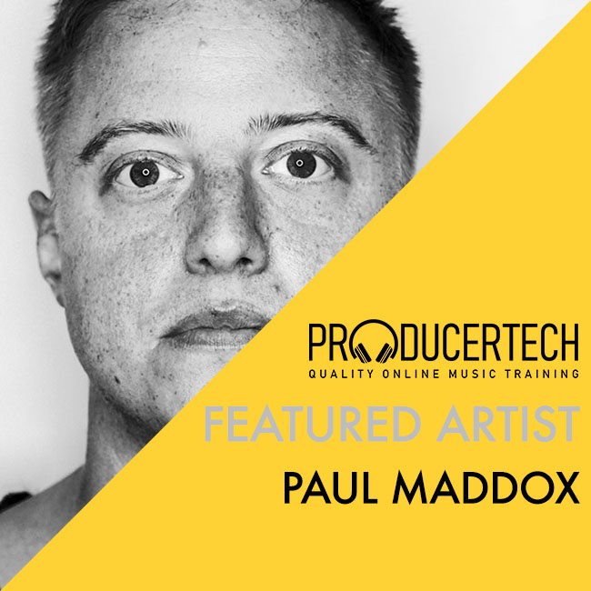 Featured Artist: Paul Maddox